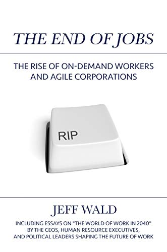 #54: The End of Jobs, with Jeff Wald